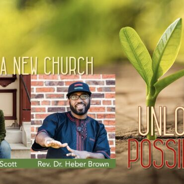 Imagine a New Church: Emily Scott and Heber Brown