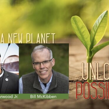 Imagine a New Planet- Bill McKibben and Rev. Lennox Yearwood